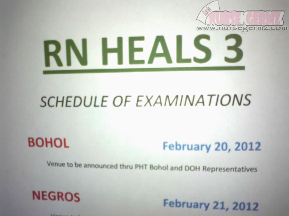 Region 7 RN Heals 3 Schedule of Exam