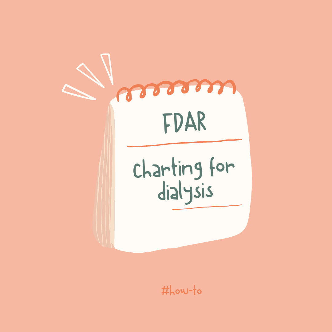 FDAR Charting for Dialysis